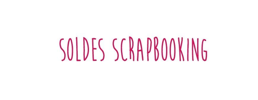 Soldes Scrapbooking