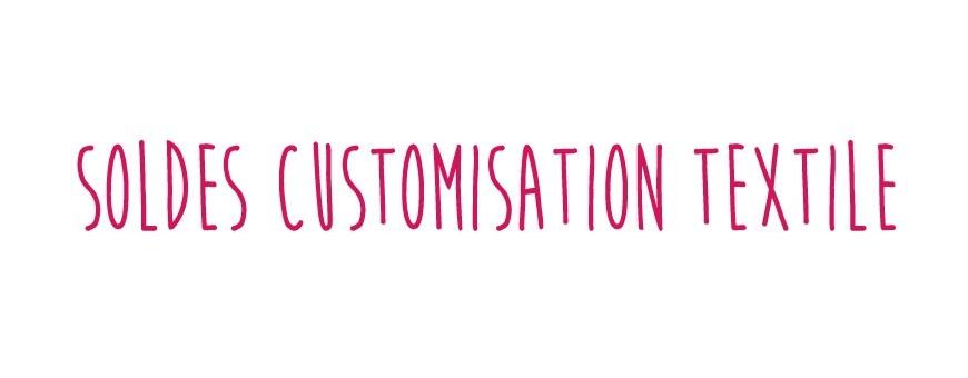 Soldes Customisation Textile