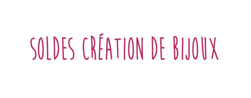 Soldes Création de Bijoux